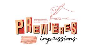 VISUEL_PREMIERES_IMPRESSIONS