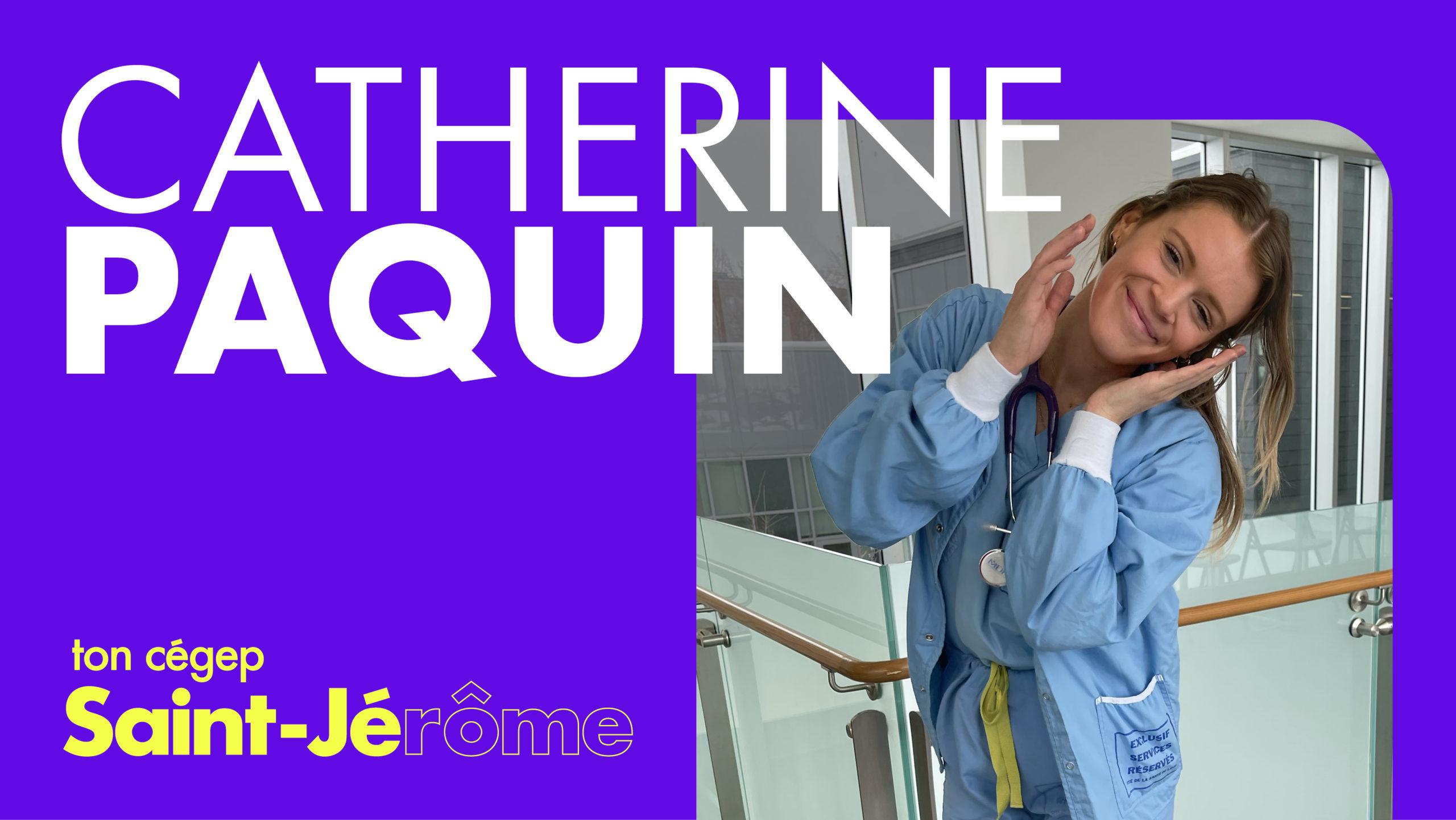 Catherine Paquin s'associe avec le CSTJ