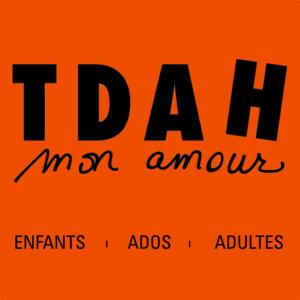 tdah-mon-amour